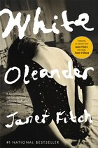 Book White Oleander: A Novel by Janet Fitch
