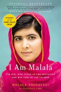 Book I Am Malala: The Girl Who Stood Up For Education And Was Shot By The Taliban by Malala Yousafzai