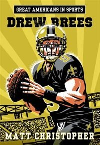 Book Great Americans In Sports: Drew Brees by Matt Christopher