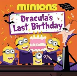 Book Minions: Dracula's Last Birthday by Lucy Rosen