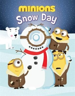 Book Minions: Snow Day by Brandon T. Snider