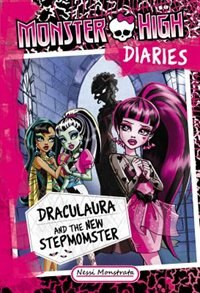 Book Monster High Diaries: Draculaura And The New Stepmomster by Nessi Monstrata