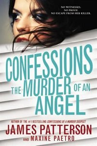 Book Confessions: The Murder Of An Angel by James Patterson