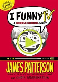 Book I Funny Tv: A Middle School Story by James Patterson