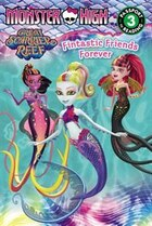 Monster High: Fintastic Friends Forever