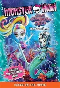 Book Monster High: Great Scarrier Reef: The Junior Novel by Perdita Finn