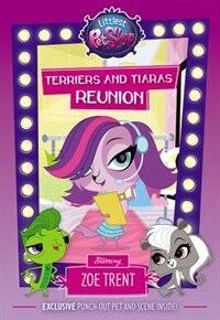 Littlest Pet Shop: Terriers And Tiaras Reunion: Starring Zoe Trent