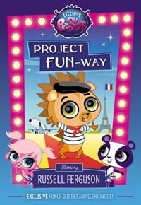 Book Littlest Pet Shop: Project Fun-way: Starring Russell Ferguson by Ellie O'ryan