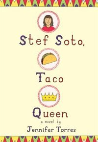 Book Stef Soto, Taco Queen by Jennifer Torres