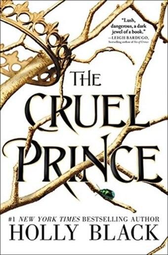 The Cruel Prince by Holly Black