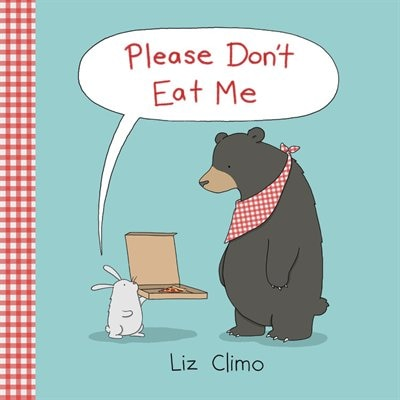 Please Don't Eat Me by Liz Climo