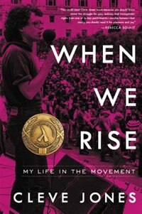 Book When We Rise: My Life In The Movement by Cleve Jones