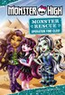 Monster High: Monster Rescue: Operation Find Cleo!