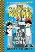 The Tapper Twins Tear Up New York by Geoff Rodkey