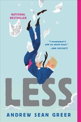 Book Less (winner Of The Pulitzer Prize): A Novel by Andrew Sean Greer