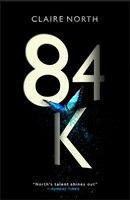 84K: An Eerily Plausible Dystopian Masterpiece, As Harrowing As It Is Brilliant. Emily St. John…