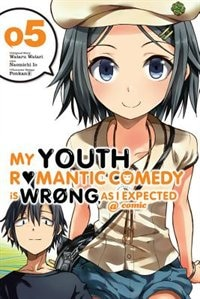 My Youth Romantic Comedy Is Wrong, As I Expected @ Comic, Vol. 5 (manga)