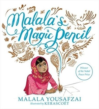Malalas Magic Pencil By Malala Yousafzai