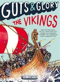 Book Guts & Glory: The Vikings by Ben Thompson