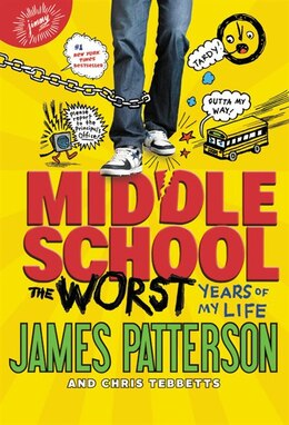 Book Middle School, The Worst Years Of My Life by James Patterson