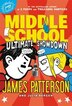 Middle School: Ultimate Showdown by James Patterson