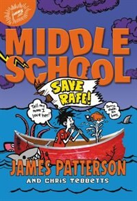 Book Middle School: Save Rafe! by James Patterson