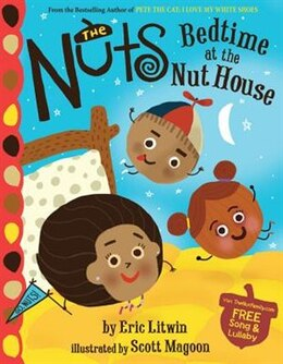 Book The Nuts: Bedtime At The Nut House by Eric Litwin
