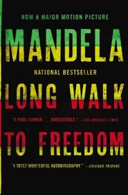 Book Long Walk To Freedom: The Autobiography Of Nelson Mandela by Nelson Mandela