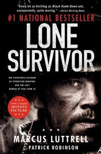 Book Lone Survivor: The Eyewitness Account Of Operation Redwing And The Lost Heroes Of Seal Team 10 by Marcus Luttrell
