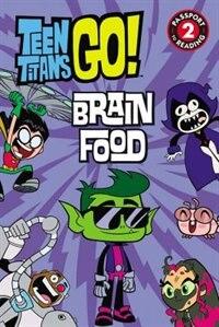 Book Teen Titans Go! (tm): Brain Food by Jennifer Fox