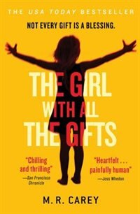 Book The Girl With All The Gifts by M. R. Carey
