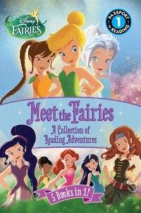 Disney Fairies: Meet The Fairies: A Collection Of Reading Adventures