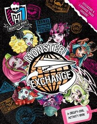 Monster High: Monster Exchange: A Creepy-cool Activity Book