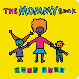 Book The Mommy Book by Todd Parr