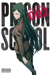 Prison School, Vol. 2 by Akira Hiramoto