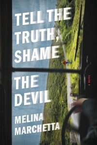 Book Tell The Truth, Shame The Devil by Melina Marchetta