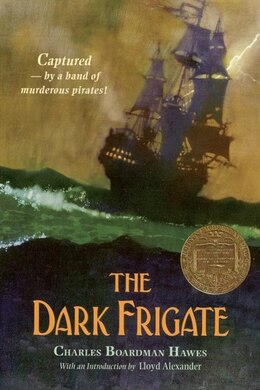 Book The Dark Frigate by Charles Boardman Hawes