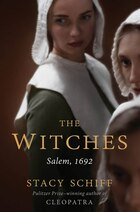 The Witches: Salem, 1692: Autographed Edition