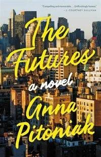 FUTURES by Anna Pitoniak