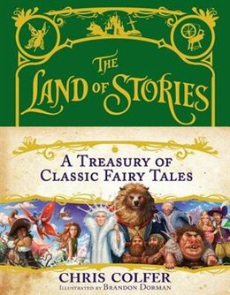 Book The Land Of Stories: A Treasury Of Classic Fairy Tales by Chris Colfer