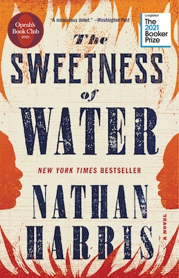 Book The Sweetness Of Water (oprah's Book Club): A Novel by Nathan Harris