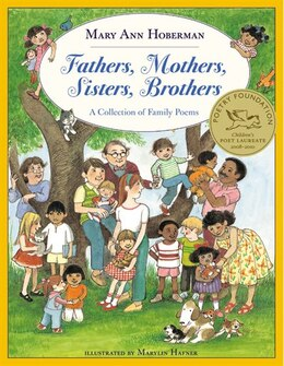 Book Fathers, Mothers, Sisters, Brothers: A Collection of Family Poems by Mary Ann Hoberman