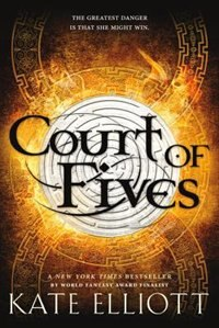 Book Court Of Fives by Kate Elliott
