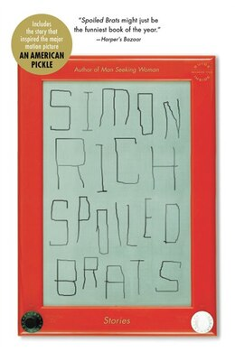 Book Spoiled Brats: Stories by Simon Rich