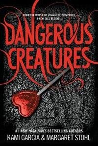 Book Dangerous Creatures by Kami Garcia