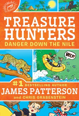 Book Treasure Hunters: Danger Down The Nile by James Patterson