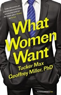 What Women Want: Become The Man Women Want