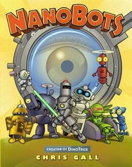 Book Nanobots by Chris Gall