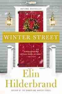 Winter Street: A Novel by Elin Hilderbrand