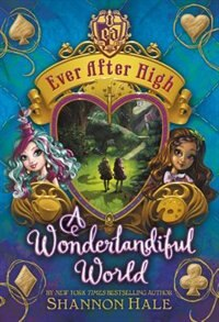 Book Ever After High:  A Wonderlandiful Doodle Book by Jeanine Henderson